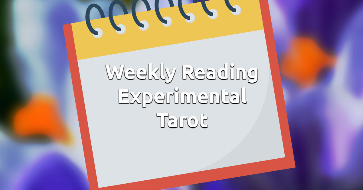 Free Online Weekly Experimental Tarot Reading